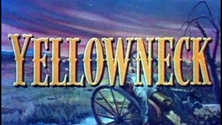 Yellowneck (1955) - Civil War Western in Color