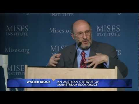 An Austrian Critique of Mainstream Economics | Walter Block