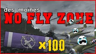 Des Moines - NO FLY ZONE - 100 Planes CLEAR SKY || World of Warships