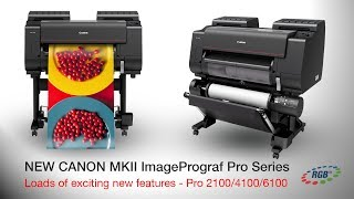 Canon ImagePrograf Pro 2100, 4100 and 6100