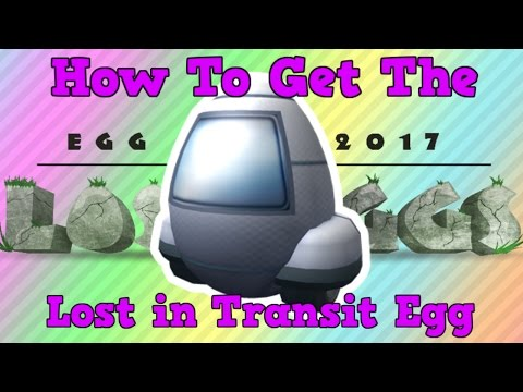 How to Get The Lost in Transit Egg | Roblox Egg Hunt 2017 The Lost Eggs #1