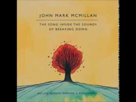 John Mark Mcmillan - Hold On