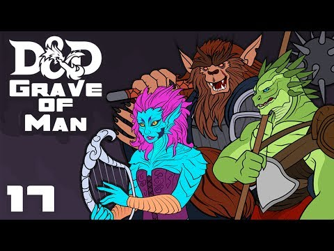 Grave of Man - Dungeons & Dragons [5e] Campaign - Part 17 - Attack Of The Man-Eating Tables!