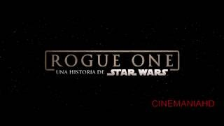 Rogue One: Una Historia de Star Wars - Trailer 3 subtitulado