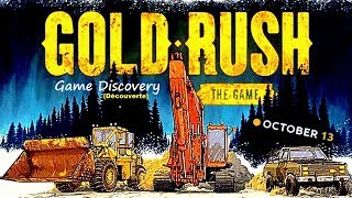 Gold Rush: The Game - Découverte/Discovery/Gameplay - EP1