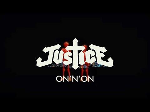 Justice - On N On