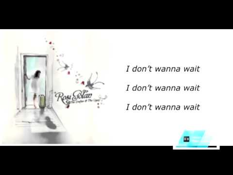 Rosi Golan - I Dont Wanna Wait