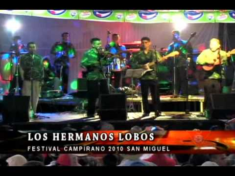 Los Hermanos Lobos en el Festival Campirano de Chanchonas 2010, San Miguel El Salvador