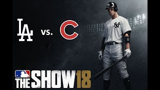 MLB The Show 18: 6/20/2018 - LAD vs. CHC  **Game 73**
