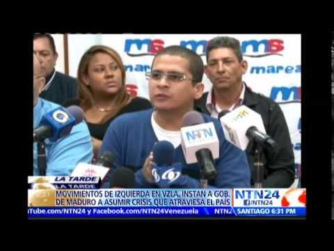 Movimientos de izquierda instan al Gobierno de Maduro a asumir la crisis en Venezuela