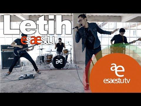 Download EsAEstu - Letih  Mp4 baru