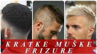 Najmodernije frizure muske kratke 2018