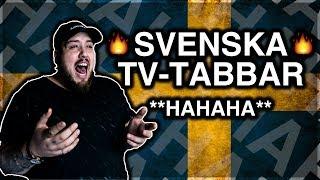 REAGERAR PÅ: SVENSKA TV-TABBAR **HAHAHAHHA**