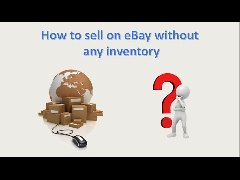 How To Sell On eBay Without Having Any Inventory Part 1 of 3