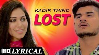 Sing Along    Lyrical Video [Hd]   Kadir Thind - Lost   Shemaroo   Latest Punjabi Songs