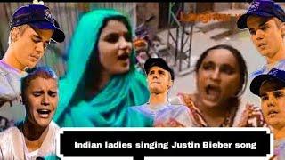 Indian ladies singing Justin bieber song baby Justin bieber funny indian version Justin