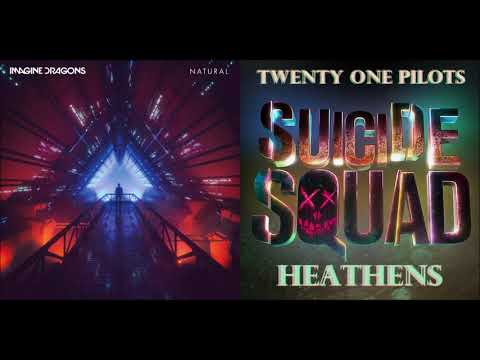Natural X Heathens - Twenty One Pilots And Imagine Dragons (Mashup!)