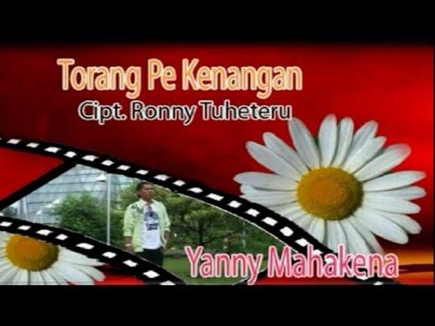 Yanny Mahakena - TORANG PE KENANGAN