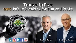 Thrive in Five: Public Speaking for Fun and Profit: The Masters Circle Global