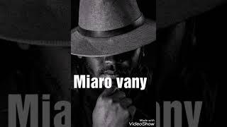 ONILAHY BMS MIARO VANY (NOUVEAUTE2018)