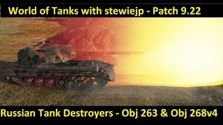 World of Tanks 9.22 - Russian Tank Destroyers - Object 263 & Object 268 v4!