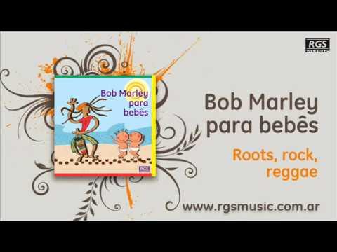 Bob Marley para bebes -  Roots, rock, reggae