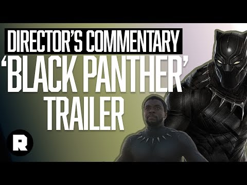 ?Black Panther? Trailer   Director?s Commentary   The Ringer