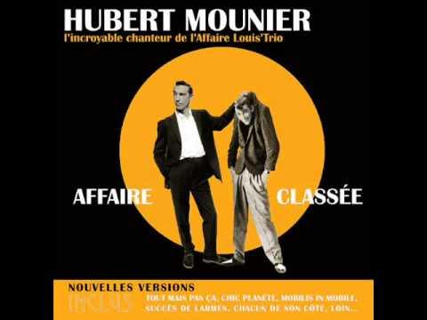 Hubert Mounier - Tout Mais Pas Ca