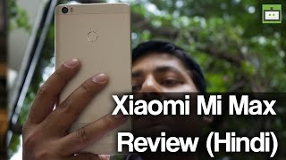 Xiaomi Mi Max Full Review [Hindi]