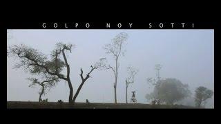 Golpo Noy Sotti Episode 01