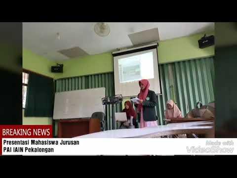 Presentasi Mahasiswa PAI IAIN Pekalongan