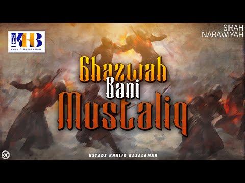 Sirah Nabawiyah - Ghazwah Bani Mustaliq