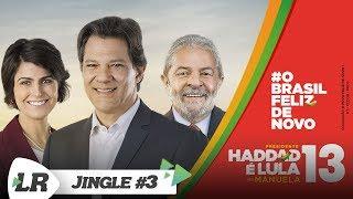 """Haddad 13 - Jingle """"Chama que o povo quer"""" (Eleições 2018)"""