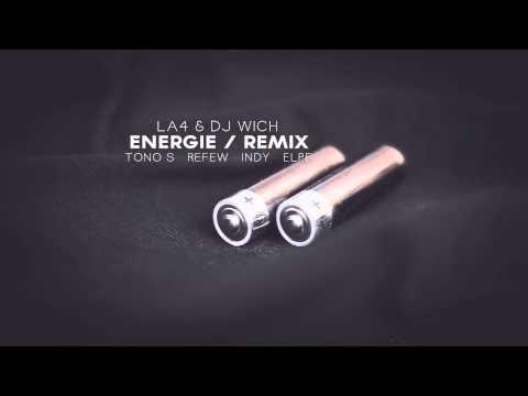 LA4 & DJ Wich - Energie REMIX (ft. Tono S, Refew, Indy, Elpe)