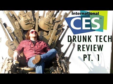 Drunk Tech Review:  CES Imbibed Part 1