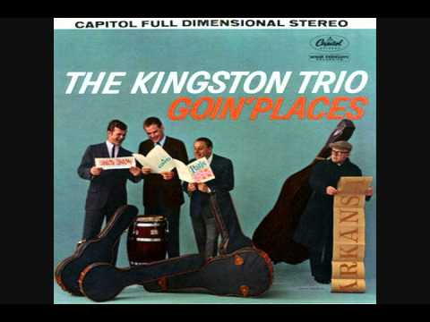 You Don't Knock By The Kingston Trio