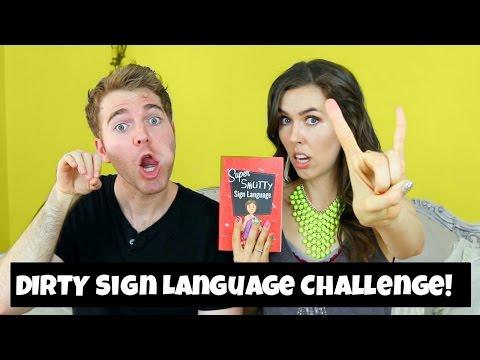 DIRTY SIGN LANGUAGE! *Challenge* (with Shane Dawson)