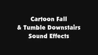 Cartoon Fall and Tumble Downstairs SFX