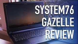 System76 Gazelle Laptop Review 2017