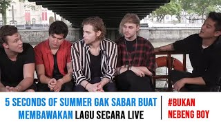 #BukanNebengBoy - 5 SECONDS OF SUMMER & BOY WILLIAM di Singapore!!!