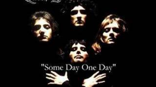 Watch Queen Some Day One Day video