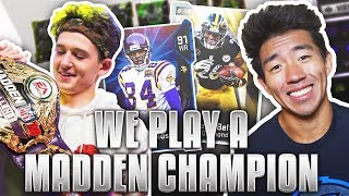 PLAYING ONE OF THE BEST MADDEN PLAYERS IN THE WORLD! Madden 19 Draft Champions