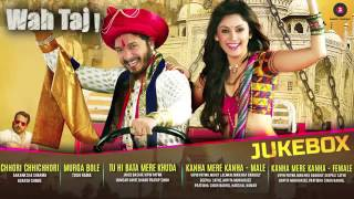 Wah Taj   Full Movie Audio Jukebox   Shreyas Talapade & Manjari Fadnis   YouTube 360p