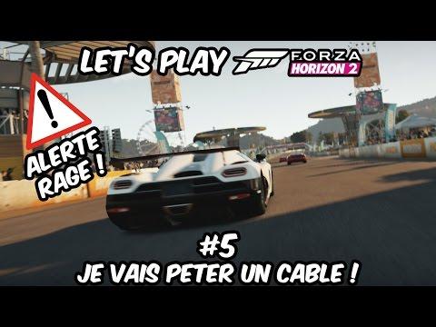 Let's Play Forza Horizon 2 - #5 JE VAIS PETER UN CABLE ! [ ALERTE RAGE ]