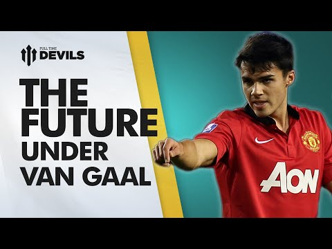 The Future Under Van Gaal | Manchester United Youth | DEVILS