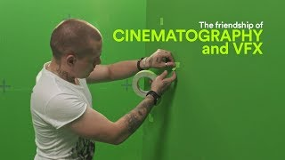 CINEMATOGRAPHY and VFX relationship