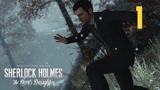 Sherlock Holmes: The Devil's Daughter #1 - Исповедь жертвы [Прохождение HD без комментариев]