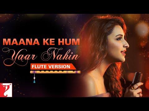 Flute Version: Maana Ke Hum Yaar Nahin | Meri Pyaari Bindu | Sachin-Jigar | Vijay Tambe | Sunny S