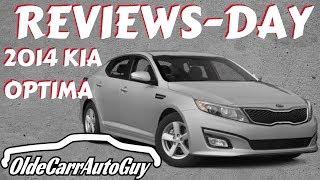 2014 KIA OPTIMA LX REVIEW OLDE CARR AUTO GUY