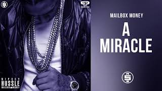 A Miracle -  Nipsey Hussle (Mailbox Money)